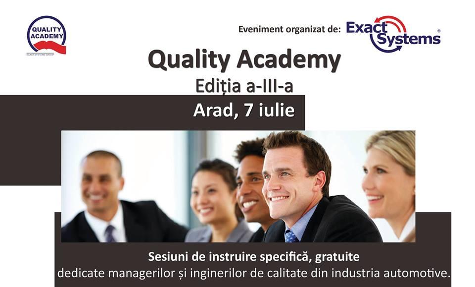 A treia ediție Quality Academy are loc pe 7 iulie