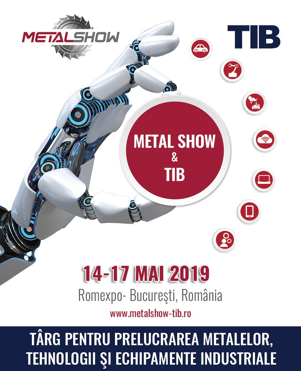 METAL SHOW & TIB – cel mai mare târg tehnic din ultimii zece ani din România