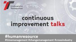 De ce să investești în îmbunătățirea continuă? Înscrie-te la evenimentul online Industry Tomorrow – Continuous Improvement Talks!